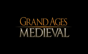 Grand Ages: Medieval Will Be Coming In 2015