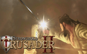 Launch Date For Stronghold Crusader II Has Been Delayed