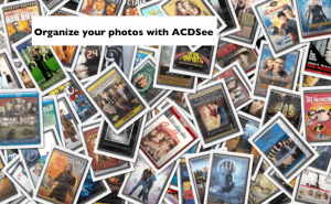 Organizing Photos with ACDSee