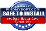 FindMySoft certifies that ArcSoft Media Card Companion is SAFE TO INSTALL