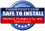 FindMySoft certifies that MathAid Probability and Statistics is SAFE TO INSTALL