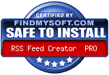 FindMySoft certifies that RSS Feed Creator Pro is SAFE TO INSTALL