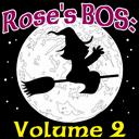 Rose Ariadne's E-Book Of Shadows: Volume 2