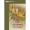 Jurisprudencia y Tesis Aisladas IUS (Junio 1917 - Junio 2013)