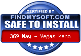 FindMySoft certifies that 369 Way - Vegas Keno is SAFE TO INSTALL