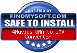 FindMySoft certifies that 4Musics WMA to WAV Converter is SAFE TO INSTALL