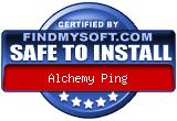 FindMySoft certifies that Alchemy Ping is SAFE TO INSTALL