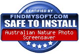 FindMySoft certifies that Australian Nature Photo Screensaver is SAFE TO INSTALL