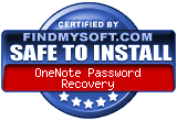 FindMySoft certifies that OneNote Password Recovery is SAFE TO INSTALL