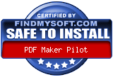FindMySoft certifies that PDF Maker Pilot is SAFE TO INSTALL