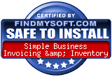 FindMySoft certifies that Simple Business Invoicing & Inventory is SAFE TO INSTALL