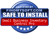 FindMySoft certifies that Small Business Inventory Control Pro is SAFE TO INSTALL