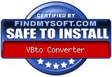 FindMySoft certifies that VBto Converter is SAFE TO INSTALL