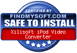 FindMySoft certifies that Xilisoft iPod Video Converter is SAFE TO INSTALL