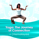 Yoga: The Journey of Connection