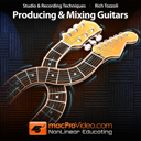 Guitars: Mixing & Producing