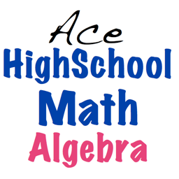 Ace High School Math Algebra (US Edition)