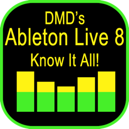 DMD's Ableton Live 8 Know It All