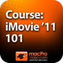 Course For iMovie '11 101 - Core iMovie '11