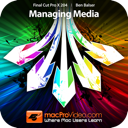 MPV's Final Cut Pro X 204 - Managing Media