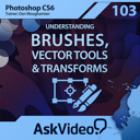 AV for Photoshop CS6 103 - Understanding Brushes, Vector Tools a