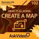 AV for Illustrator CS6 102 - Objects and Layers - Create A Map