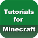 Tutorials for Minecraft
