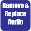 Remove & Replace Audio