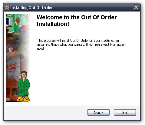 You will laugh even during the installation process