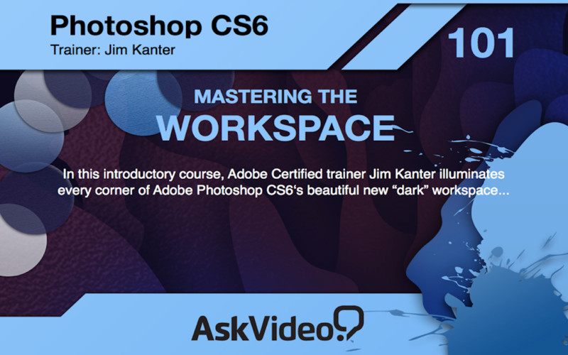 AV for Photoshop CS6 - Mastering The Workspace screenshot